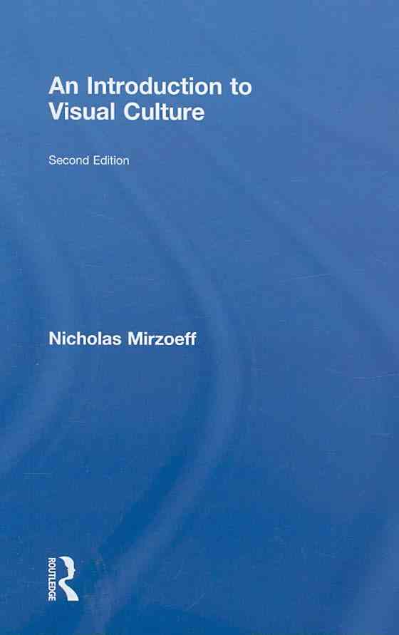 An Introduction to Visual Culture By Mirzoeff, Nicholas
