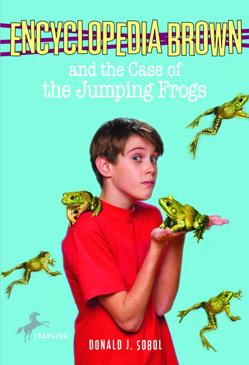 Encyclopedia Brown And the Case of the Jumping Frogs By Sobol, Donald J./ Papp, Robert (ILT)